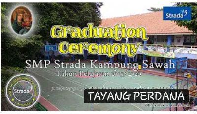 Graduation Ceremony 2020 SMP Strada Kampung Sawah