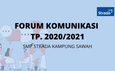 Forum Komunikasi Tahun Pelajaran 2020/2021