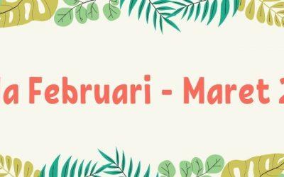 Agenda Bulan Februari – Maret 2021