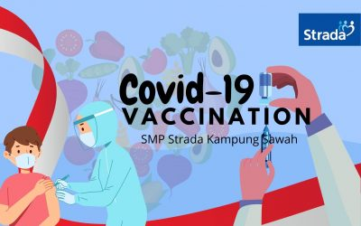 Vaksin Covid-19 Ke-2 SMP Strada Kampung Sawah